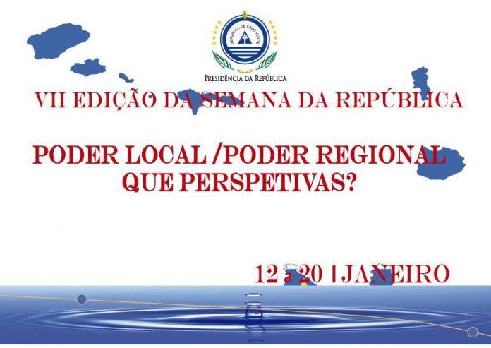 VII EDIÇÃO DA SEMANA DA REPÚBLICA, DE 13 A 20 DE JANEIRO PODER LOCAL/PODER…