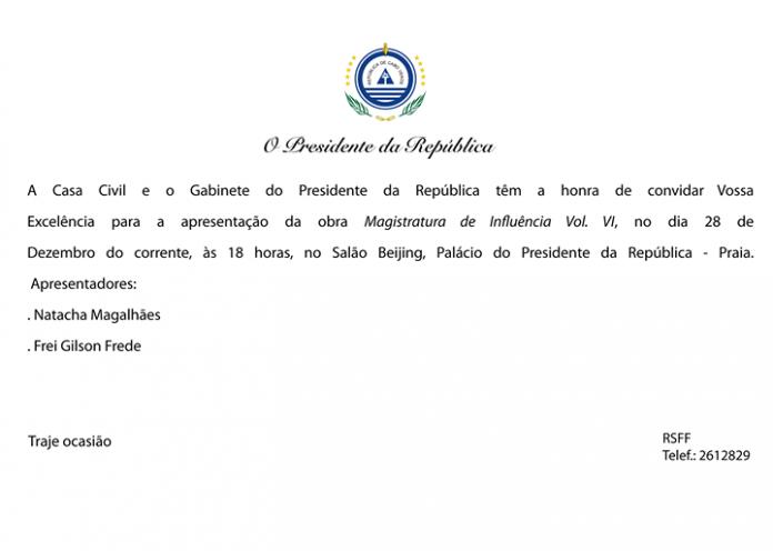 A Casa Civil e o Gabinete do Presidente da República têm a honra de…