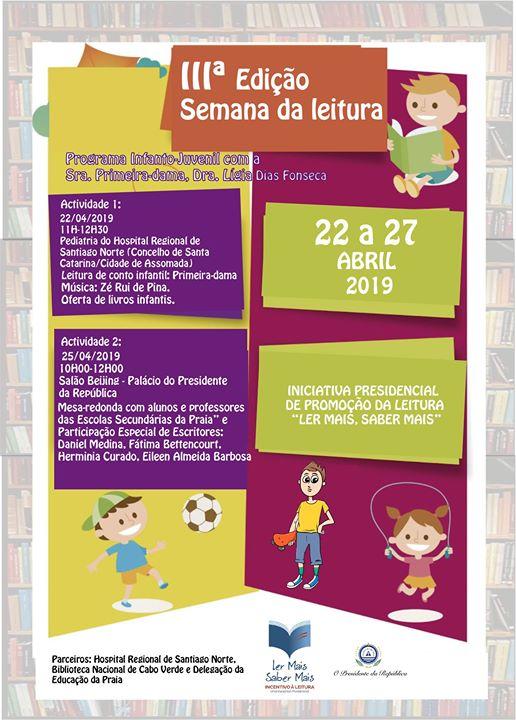 Semana da Leitura, #lermaissabermais, Programa infanto-juvenil com a Primeira-Dama, Lígia Dias Fonseca, Palácio do…
