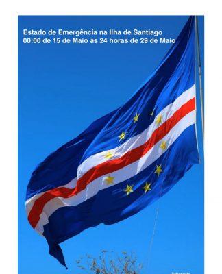 Prorrogação da Declaração de Estado de Emergência das 00:00 de 15 de Maio às 24:00 de 29 de Maio